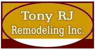 Tony RJ Remodeling Inc.
